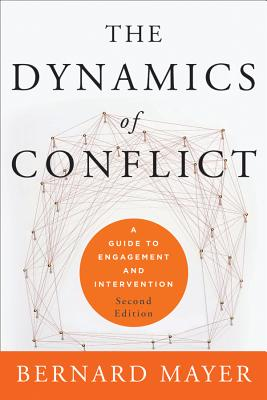 The Dynamics of Conflict By Mayer, Bernard